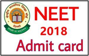 NEET UG Admit Card 2018 Download