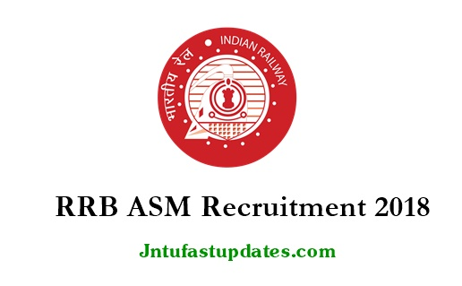 RRB ASM Recruitment 2018 Notification Apply Online
