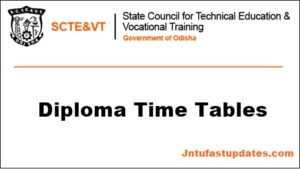 SCTEVT Time Table 2018 – Odisha Diploma Summer 1st, 2nd, 3d, 4th, 5th, 6th Sem Time table