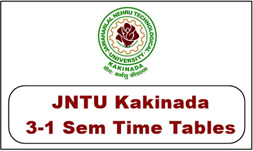 jntuk 3-1 time table 2018