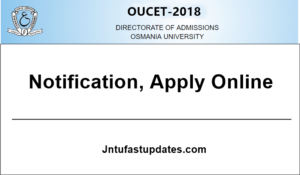 OUCET 2018 Application Form, Notification, Exam Dates – Apply Online @ oucet.ouadmissions.com