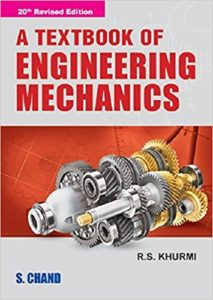 Engineering Mechanics Textbook By RS Khurmi