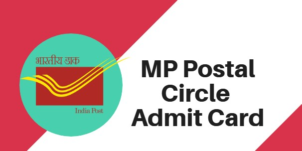 MP Postal Circle GDS Admit Card 2018