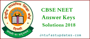 NEET Official Answer Key 2018 & OMR Response Sheets Download for All sets – NEET Cutoff Marks