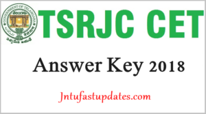 TSRJC Answer Key 2018 (FINAL) – Download TSRJC CET MPC & Bipc Question Papers, Solutions @ tsrjdc.cgg.gov.in