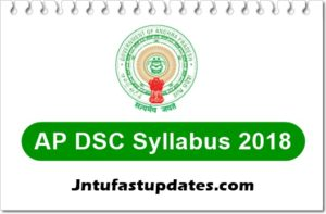 AP DSC Syllabus 2018 Revised – Teacher Recruitment Test SGT, SA, LP, PET Syllabus PDF
