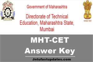 MHT CET Answer Key 2018 Released – Download Paper 11, 22, 33, 44 Keys Solutions, Cutoff marks @ dtemaharashtra.gov.in