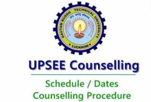 UPSEE Counselling Dates 2018 – UPTU/ AKTU 1st, 2nd Round Seat Allotment Counselling Procedure, Schedule
