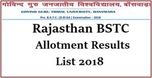 BSTC Seat Allotment Results 2018 List Released – Download BSTC First Counselling Result College Wise @ bstcggtu2018.com