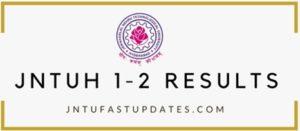 JNTUH 1-2 Results 2018