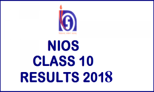NIOS 10th Result 2018 Released - NIOS Board Secondary Class 10th (X