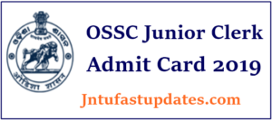 OSSC Junior Clerk Admit Card 2019