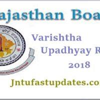 Rajasthan Varishtha Upadhyay Result 2018