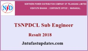 TSNPDCL Sub Engineer Results 2018 (Released) – Download SE Electrical Merit List, Cutoff Marks @ tsnpdcl.cgg.gov.in
