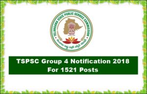 TSPSC Group 4 Notification 2018 For 1521 Posts Apply Online – Telangana Group IV Recruitment