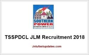 TSSPDCL JLM Recruitment 2018