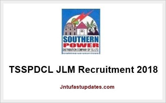 TSSPDCL JLM Recruitment 2018