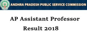 AP Assistant Professor Result 2018 Released – Download Marks List @ psc.ap.gov.in