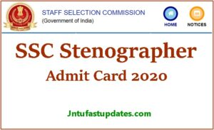 ssc stenographer admit card 2020