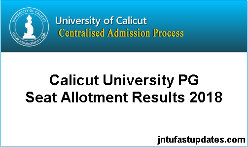 Calicut University PG 1st Seat Allotment Results 2018