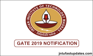 GATE 2019 Notification Apply Online, Exam Dates, Eligibility, Pattern, Syllabus @ gate.iitm.ac.in
