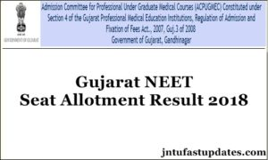 Gujarat NEET 3rd Round Seat Allotment Results 2018 Released – Third Counselling Results List @ Medadmgujarat.org