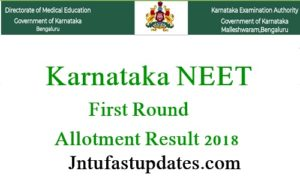 Karnataka NEET 1st Round Seat Allotment Results 2018 Released – First Round Allocation List/ Exercise Choice