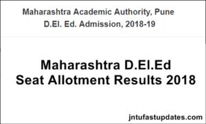 Maharashtra D.El.Ed 3rd Round Admission Allotment List 2018 Released – Download @ deledadmission.in