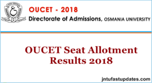 OUCET Seat Allotment Results 2018 – Download Seat Allotment Order List College Wise @ oucet.ouadmissions.com