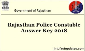 Rajasthan Police Constable Answer Key 2018 for 14th & 15th July Solutions, Cutoff Marks