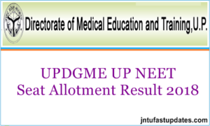 UPDGME UP NEET 2nd Round Seat Allotment Results 2018 – Second Counselling Allotment Letters @ updgme.in