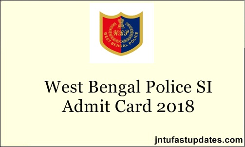 West Bengal SI Admit Card 2018
