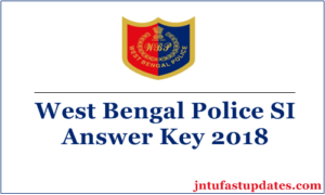 WB Police SI Answer Key 2018 – West Bengal SI & LSI Key For 26th Aug Exam @ policewb.gov.in