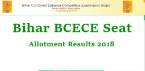 BCECE Provisional Seat Allotment Results 2018