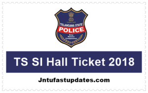 TS Police SI Hall Ticket 2018 Download (Released) – Telangana Sub Inspector Admit Card @ tslprb.in