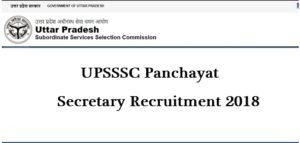 UPSSSC 1527 Panchayat Secretary Recruitment 2018 Apply Online