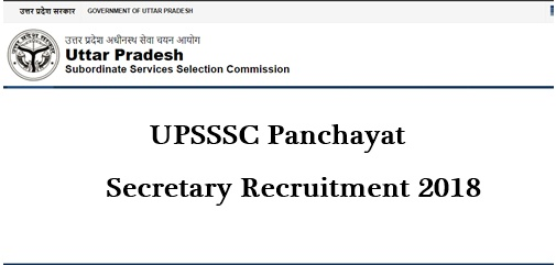 UPSSSC 1527 Panchayat Secretary Recruitment 2018 Apply Online