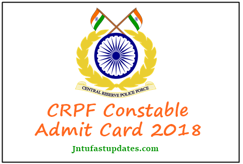 CRPF Constable Admit Card 2018