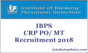 IBPS CRP PO/ MT-VIII Recruitment 2018 – Apply Online For 4102 Posts @ ibps.in