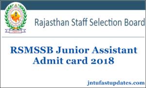 Rajasthan RSMSSB LDC Admit Card 2018 Released – Junior Assistant Hall Ticket/ Call Letter @ rsmssb.rajasthan.gov.in