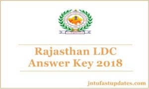 Rajasthan LDC Answer Key 2018 – RSMSSB Junior Assistant Solutions, Cutoff Marks