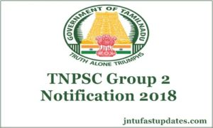 TNPSC Group 2 Notification 2018 Apply Online For 1199 Combined Civil Services, Application Form Registration
