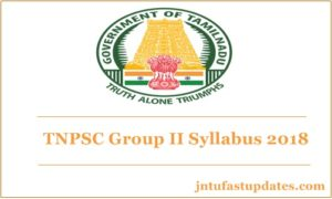 TNPSC Group 2 Syllabus 2018 PDF Download For Prelims & Main Examination