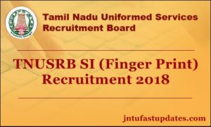 TNUSRB SI (Finger Print) Recruitment 2018