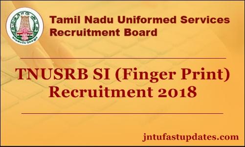 TNUSRB SI (Finger Print) Recruitment 2018