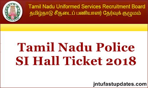 TNUSRB SI Hall Ticket 2018