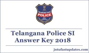 TS Police SI Answer Key 2018 Released – Download Question Paper With Solutions, Cutoff Marks @ tslprb.in