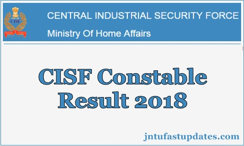 CISF Constable Fire Result 2018