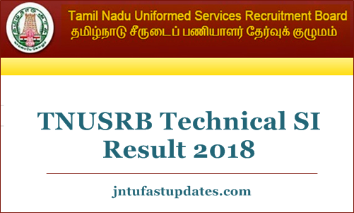TNUSRB Technical SI Result 2018