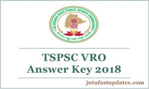 TSPSC VRO Answer Key 2018 (official) Released – Telangana VRO OMR Answer Sheet Solutions @ tspsc.gov.in